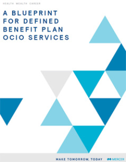 A Blueprint for Defined Benefit Plan OCIO Services